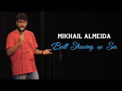 Xxx Mp4 Ball Shaving Sex Stand Up Comedy By Mikhail Almeida 3gp Sex