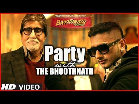 Party With The Bhoothnath Song (Official)   Bhoothnath Returns   Amitabh Bachchan, Yo Yo Honey Singh