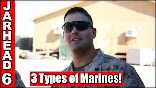 3 Types of Marines!