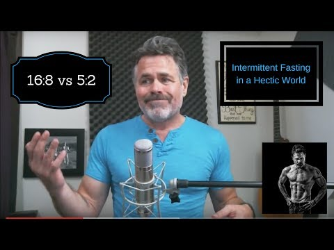 16:8 vs 5:2 - Intermittent Fasting in a Hectic World