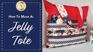 How to Make a Jelly Tote | with Jennifer Bosworth of Shabby Fabrics