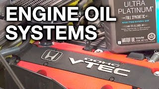 How Do Engine Oil Systems Work?