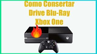 Como Consertar Drive Blu-Ray do Xbox One - FIX