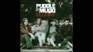 Puddle Of Mudd- Blurry