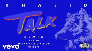 Khalid, Megan Thee Stallion, Yo Gotti - Talk REMIX (Audio)