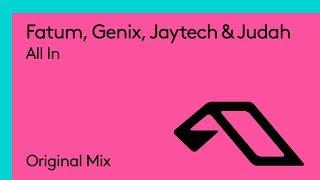 Fatum, Genix, Jaytech & Judah - All In