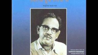 Maramiya Tumi Chole Gele -Satinath Mukherjee