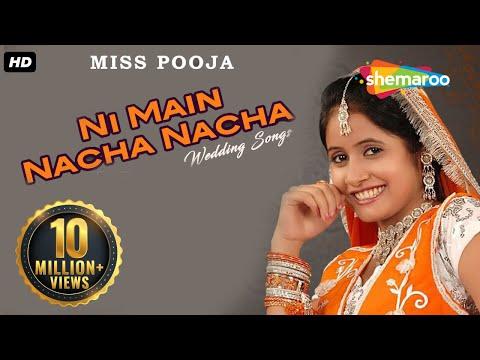 Ni Main Nacha Nacha Punjabi Wedding Songs Miss Pooja Teeyan Teej Diyan