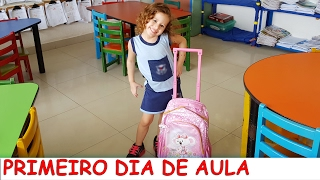 MEU PRIMEIRO DIA DE AULA - VALENTINA