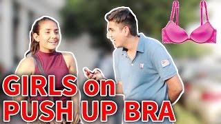 Delhi Girls On PUSH UP BRA | Why Do Girls Wear Them? | RealSHIT