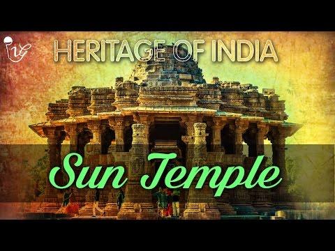 Heritage Of India | Sun Temple  |  Monuments Of India 2016 | Indian Intellectual Gurus