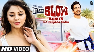 Horn Blow - Hardy Sandhu (Torpedo India Remix)-Visulas By-VIN FX
