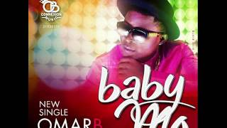 OMAR B - BABY MO ( OFFICIAL AUDIO  )