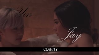 Jay & Yin // Clarity