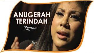 Regina - Anugerah Terindah