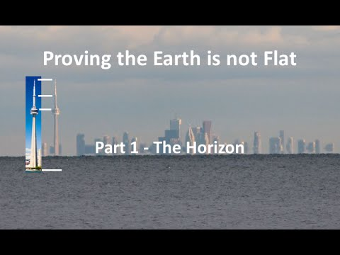 Proving the Earth is not Flat Part 1 The Horizon