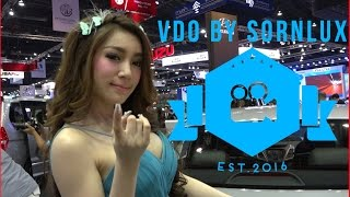 1/4 Motorshow Thailand 2016 BEAUTIFUL GIRLS -  VDO BY SORNLUX