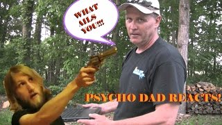 Psycho Dad reacts to Psycho kid kills Father
