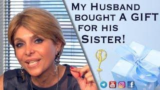 هدیه شوهرم برای خواهرش -  دکتر آزیتا ساعیان