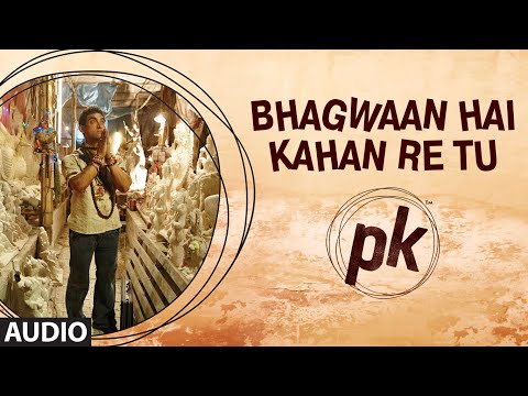 Xxx Mp4 Bhagwan Hai Kahan Re Tu FULL AUDIO Song PK Aamir Khan Anushka Sharma T Series 3gp Sex
