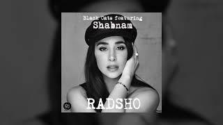 Black Cats Featuring Shabnam - Radsho OFFICIAL TRACK