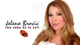 Jelena Brocic - Ima neko ko te voli (BN Music Audio)