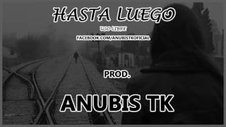 Hasta Luego - Sad Guitar Cello Violin Rap beat instrumental - prod Anubis TK