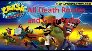 Crash Bandicoot 3: Warped - All Death Routes and Gem Paths