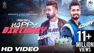 Happy Birthday (Full Video) | Ginny Mahindru | Parmish Verma | Latest Songs 2018 | 20 Music