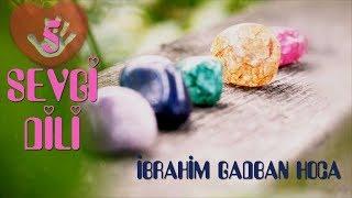 Beş Sevgi Dili ibrahim Gadban Hoca