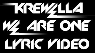 Krewella - We Are One [Lyric Video]
