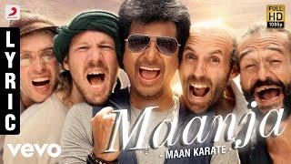 Maan Karate  Maanja Lyric  Anirudh Ravichander