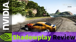 Nvidia Shadowplay Review and Comparison