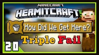 HermitCraft Season 5: How Did We Get Here Triple Fail! (Minecraft 1.12)