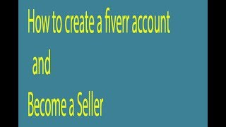 How to Create Fiverr Account Bangla Tutorial  2017