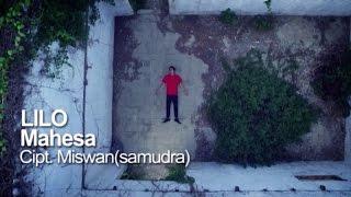 Mahesa  Lilo  Official Video