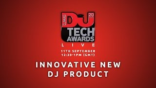 DJ Mag Tech Awards 2016 LIVE: Innovative New DJ Product