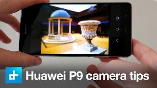 Huawei P9 camera tips