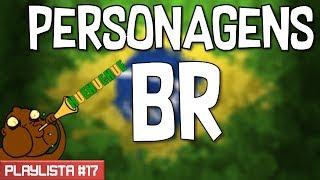 PERSONAGENS BR DOS GAMES!