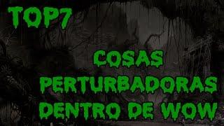 7 COSAS MAS PERTURBADORAS DENTRO DE WORLD OF WARCRAFT