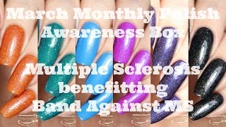 Swatches | March Monthly Polish Awareness Box | Band Against MS