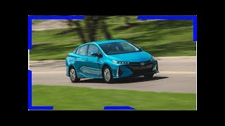 2018 toyota prius prime | in-depth model review Breaking Daily News