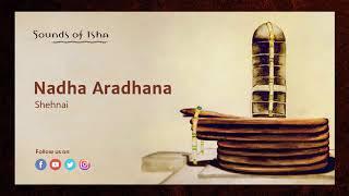 Nada Aradhana - Shehnai || Meditative Music || Sound