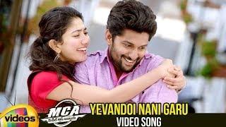 MCA Telugu Movie Songs   Yevandoi Nani Garu Video Song   Nani   Sai Pallavi   DSP   Mango Videos