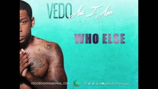 Vedo - Who Else [Official Audio]