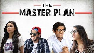 The Master Plan | RealSHIT
