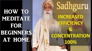 How to meditate for beginners at home FULL ENGLISH | Sadhguru |  FULL guided meditation