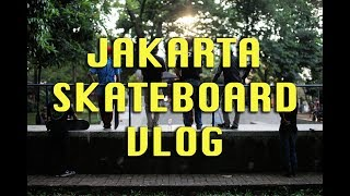 Jakarta Skateboard Vlog - Raba Cakrawala