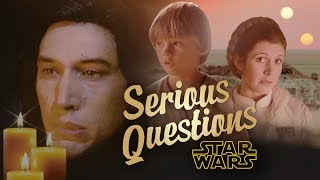 Extraordinarily Serious Star Wars Questions