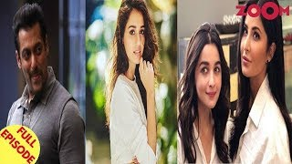 Salman Demands Makers Of 'Bharat' To Change Disha's Role | All's Not Well Among Alia-Katrina & More